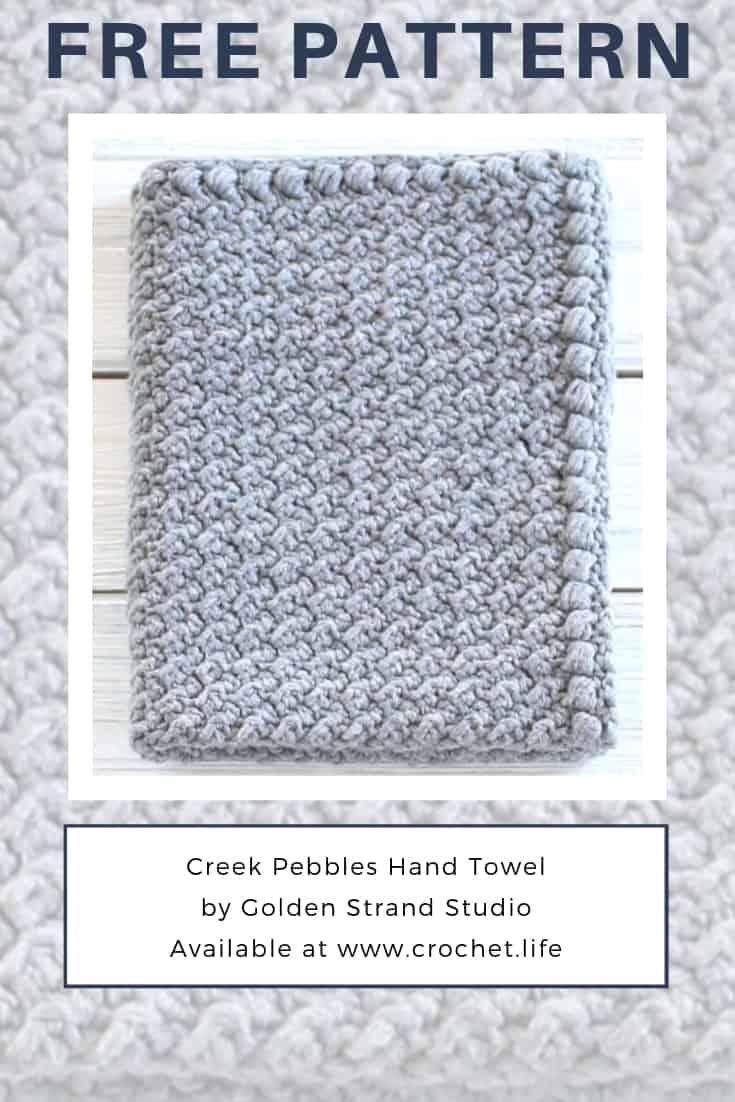Free Creek Pebbles Hand Towel Pattern. Easy to Make.