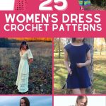 Crochet dress collage image with pink banner saying 25 womens dress crochet patterns